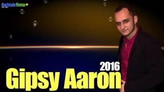 Gipsy Aaron - Vaš tuke Erik 2016