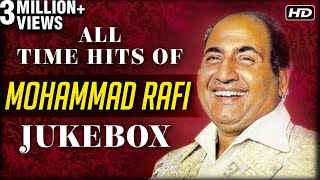 All Time Hits Of Mohammed Rafi | Best Of Rafi | Old Bollywood