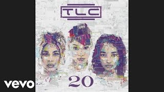 TLC   Meant To Be (Audio)