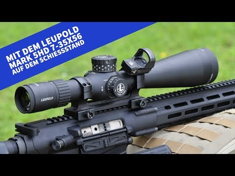 leupold-stevens: Leupold Mark 5 HD 7-35x56: Video und Test des High-End-Zielfernrohrs für den Long-Range-Sport