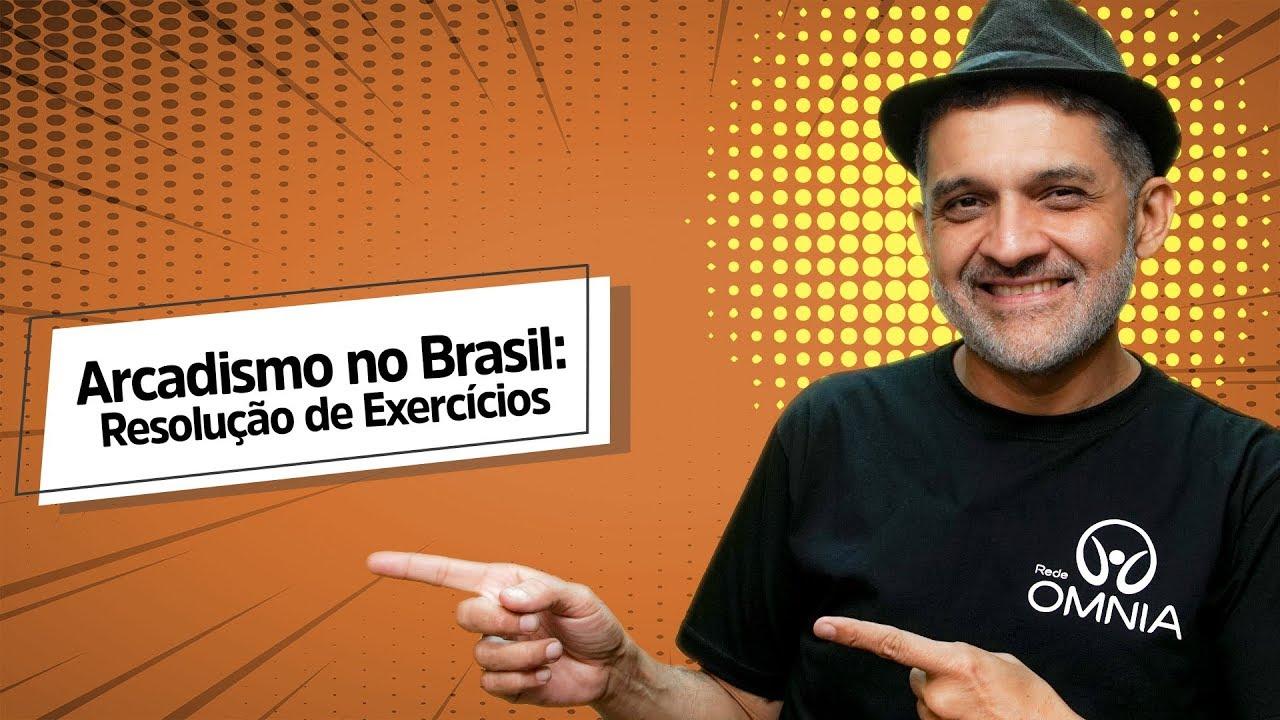 Arcadismo no Brasil: Resolução de Exercícios