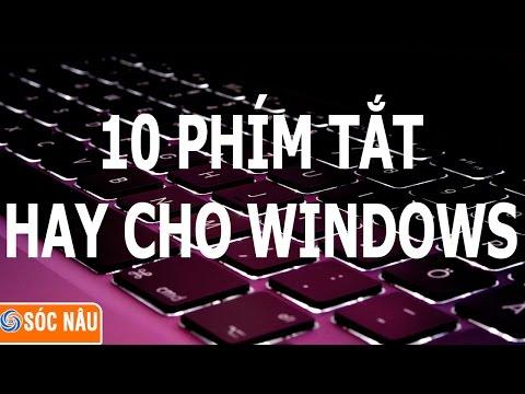 Top 10 phím tắt hay thường dùng trên Windows