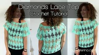 Diamonds Lace Top. Crochet Tutorial