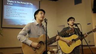 Mighty Is The Power Of The Cross - Chris Tomlin Cover (Easter Sunday Performance)