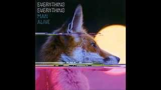 everything everything - man alive - 10 nasa is on your side