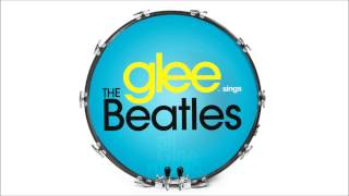 You've Got To Hide Your Love Away | Glee [High Quality Mp3 FULL STUDIO]