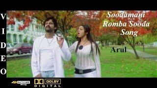 Soodamani Romba Sooda - Arul Tamil Movie Video Song 4K Ultra HD Blu-Ray & Dolby Digital Sorround 5.1