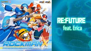 Megaman X Legacy Collection Soundtrack: RE:FUTURE feat. Erica