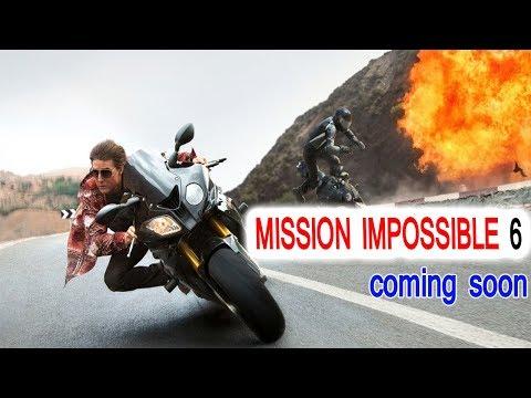 जानिए mission impossible 6 में क्या है नया
