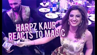 Performing Magic For HARPZ KAUR!