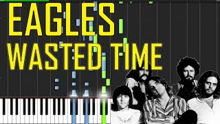 Eagles - Wasted Time Piano Tutorial - Chords - How To Play - Cover