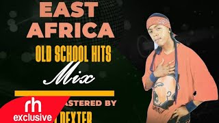 EAST AFRICA OLD SCHOOL KENYAN ,BONGO,UGANDA HITS MIX STREET ANTHEM 6 /RHRADIO.COM