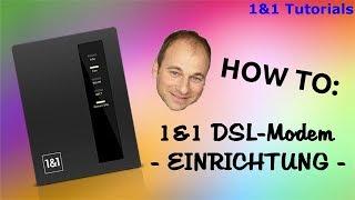 ♦ → HOW TO ← 1&1 DSL Modem einrichten (Tutorial) ♦