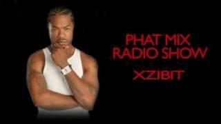 XZIBIT FREESTYLE - PHAT MIX RADIO SHOW