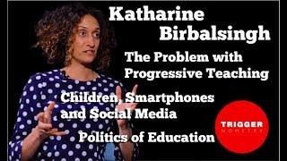 Katharine Birbalsingh on the Failure of Progressive Education
