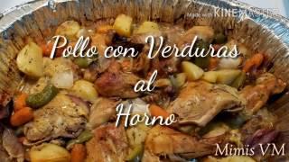 Pollo con Verduras al Horno/ Fácil Preparación