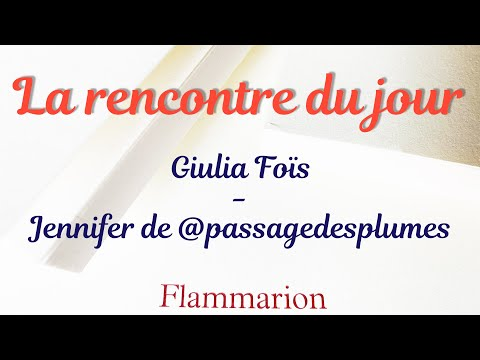 Vidéo de Giulia Foïs