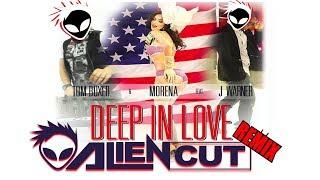 Tom Boxer & Morena feat J Warner - Deep In Love (Alien Cut Remix) 2019