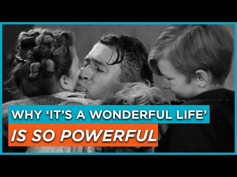 Why 'It's a Wonderful Life' is So Powerful