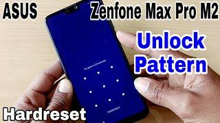 ASUS Zenfone Max Pro M2 Unlock Pattern | Hardreset ASUS Zenfone Max Pro M2 | Unlock Pinlock Password