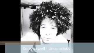 Corey Layzell - Unconscious ( Original song )