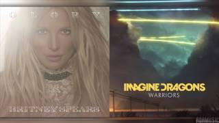 Liar x Warriors | Mashup of Britney Spears/Imagine Dragons