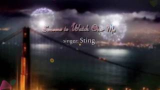 """♥ """"Someone to Watch Over Me"""" ♫ by Sting"""