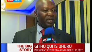 The Big Story: Githu quits Uhuru