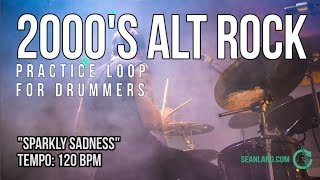 """2000s Alt Rock - Drumless Track For Drummers - """"Sparkly Sadness"""""""