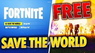 How To Get Fortnite SAVE THE WORLD For FREE! *EASY & WORKING* (XBOX, PC, PS4)