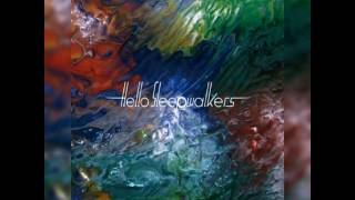 Hello Sleepwalkers - Neteru
