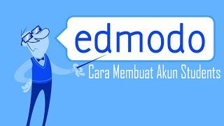 Cara Membuat Akun Student di Edmodo