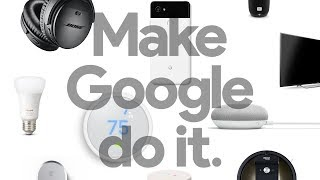 Hey Google: Things Made Easier