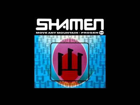 The Shamen - Move Any Mountain (Progen 91)(I.R.P. In The Land Of Oz Mix) [1991] Mp3