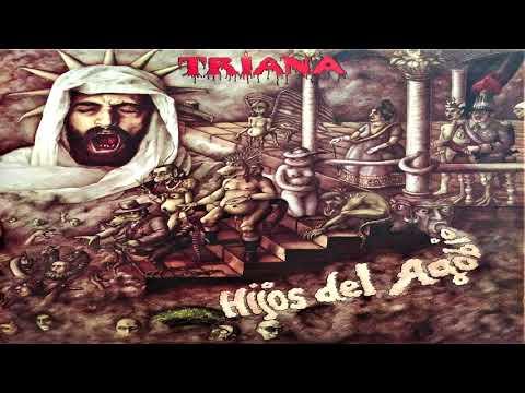 TRIANA - DEL CREPÚSCULO LENTO NACERÁ EL ROCÍO (HIJOS DEL AGOBIO - 1977)