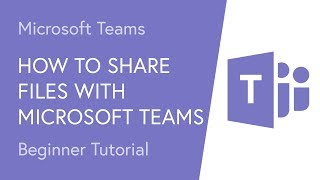 How to Share Files with Microsoft Teams