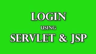 Login using Servlet and JSP practical  Part 1