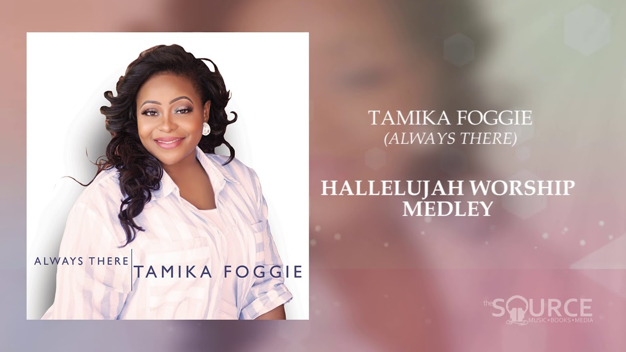 Tamika Foggie - ALWAYS THERE (digital audio download)