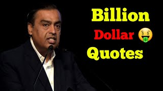 Billion Dollar 🤑 Quotes in One Video