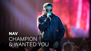 "NAV   ""Champion"" And ""Wanted You"" 