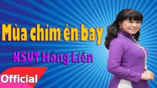 Mùa Chim Én Bay - NSƯT Hồng Liên [Official Audio]