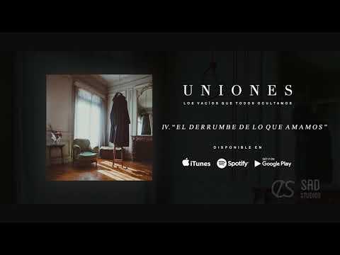 Uniones - Los Vacíos Que Todos Ocultamos (Full Album Stream)