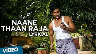 Naane Thaan Raja Song with Lyrics | Indru Netru Naalai | Vishnu Vishal | Mia George | Hiphop Tamizha