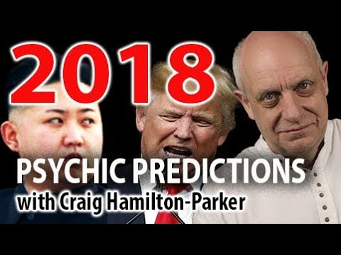 2018 Psychic Predictions - Trump, North Korea and more. With Craig Hamilton-Parker