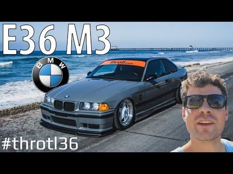 BMW E36 M3 Project Build 001: #Throtl36