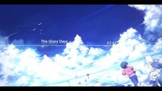 Supercell feat.Tia-The Glory Days
