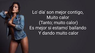 Muito Calor (Letra) - Ozuna & Anitta