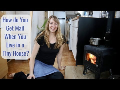Life in a Tiny House called Fy Nyth - How Do You Get Mail if Your Home is on Wheels?