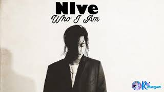 Nlve - Who I Am Lirik [English-Indonsia]