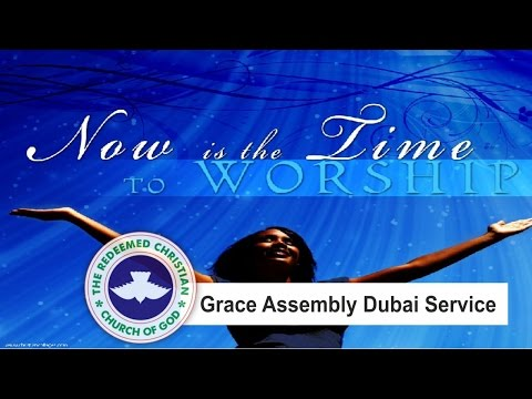 RCCG Grace Assembly Dubai Service_ May 2016